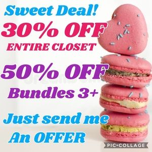 Other - 30% OFF ENTIRE CLOSET!  50% OFF BUNDLES 3 or more